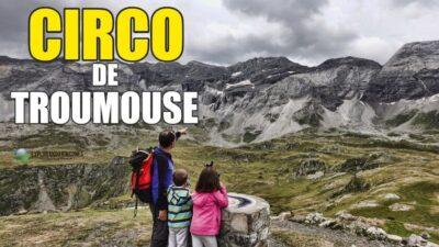 CIRCO DE TROUMUSE en Familia en el Parque Nacional de los Pirineos