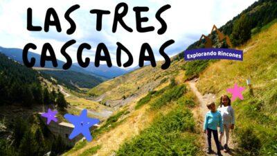 RUTA DE LAS TRES CASCADAS